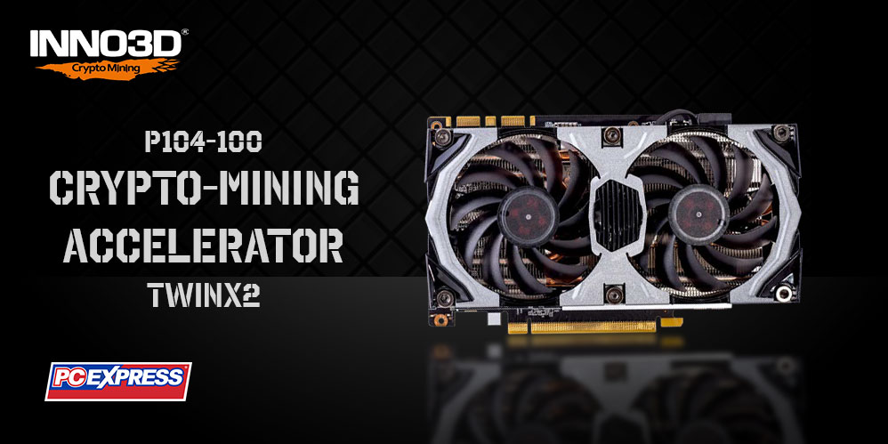 INNO3D P104-100 Crypto-Mining Accelerator (Twin X2 Cooling System - Rev 2) Product Highlight